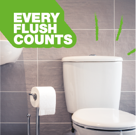 Every Flush Counts